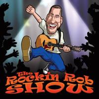 The Rockin Rob Show by jaleho