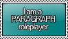 I am a PARAGRAPH Roleplayer Stamp by KisumiKitsune