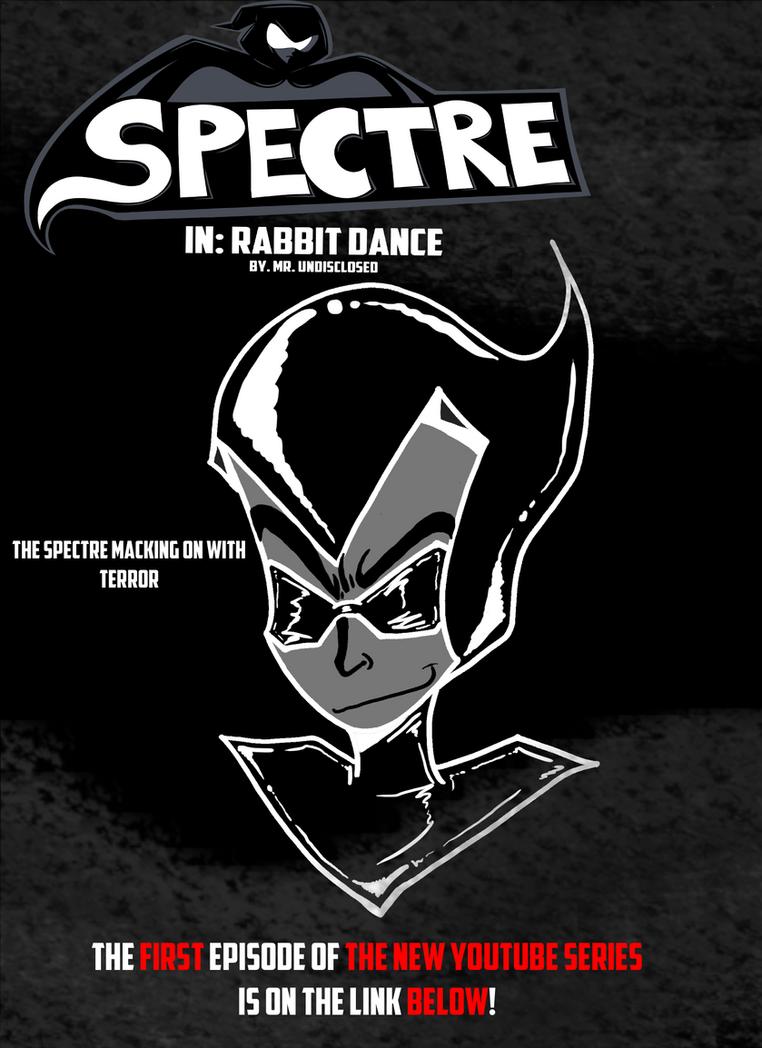The Spectre EPISODE 1 Teaser by ralphbear