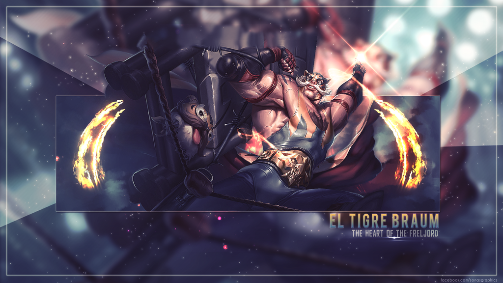 [League Of Legends] El Tigre Braum by SonasGraphics on ...