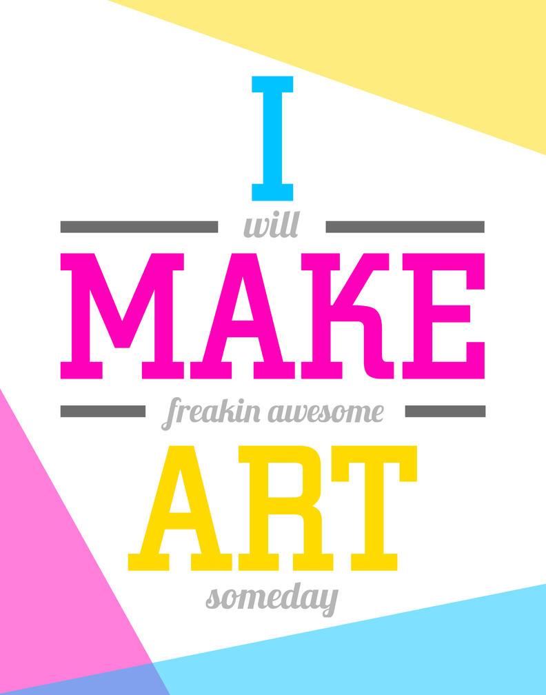 I Make Art by Chiblu