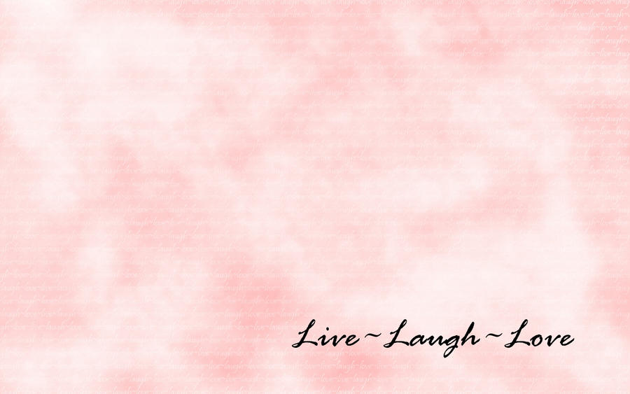 Live Laugh Love Wallpaper Desktop Background : LiveLaughLove Wallpaper by Kitzuko on DeviantArt