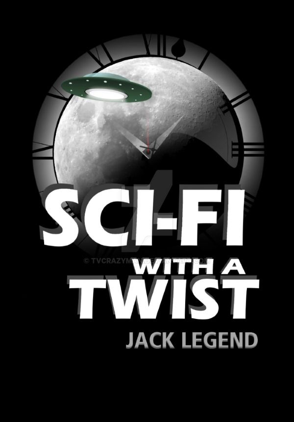 Sci-Fi with a Twist Book Cover by tvcrazyman