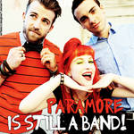 + paramore is still a band