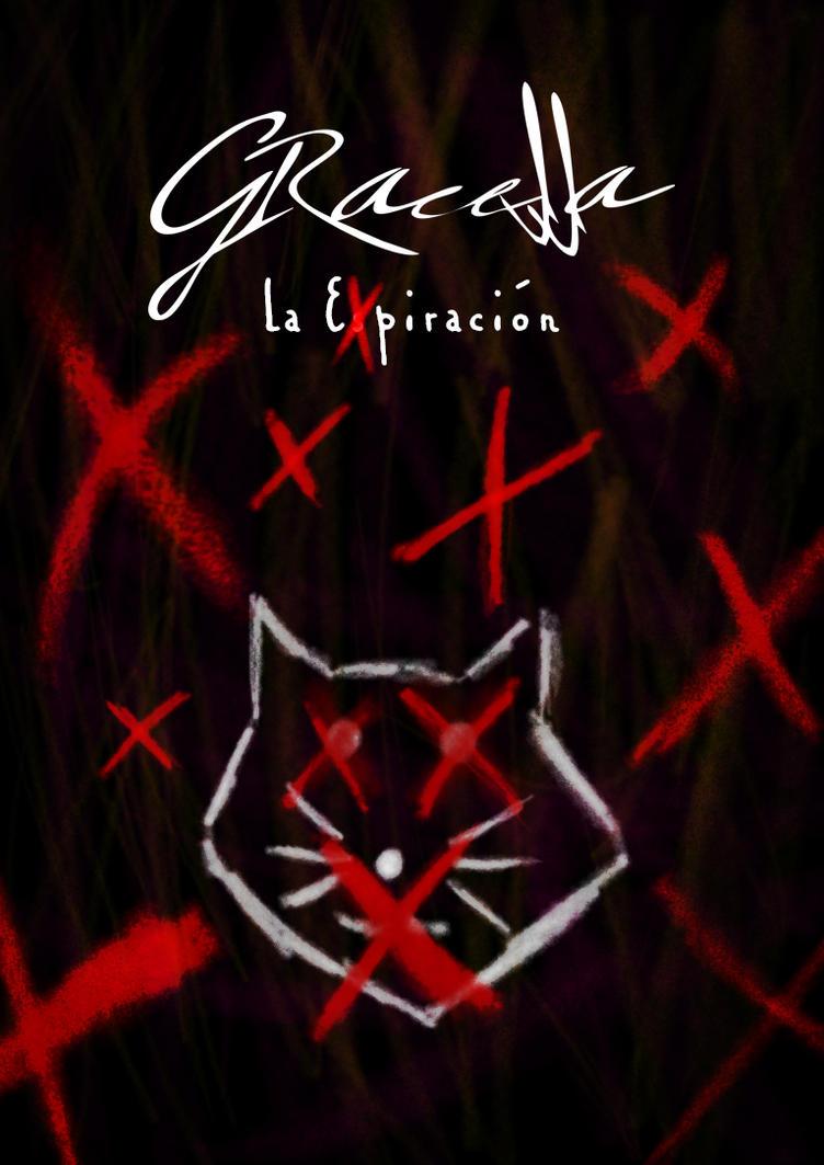 Gracella - La espiracion (Parte 2) by Hvan