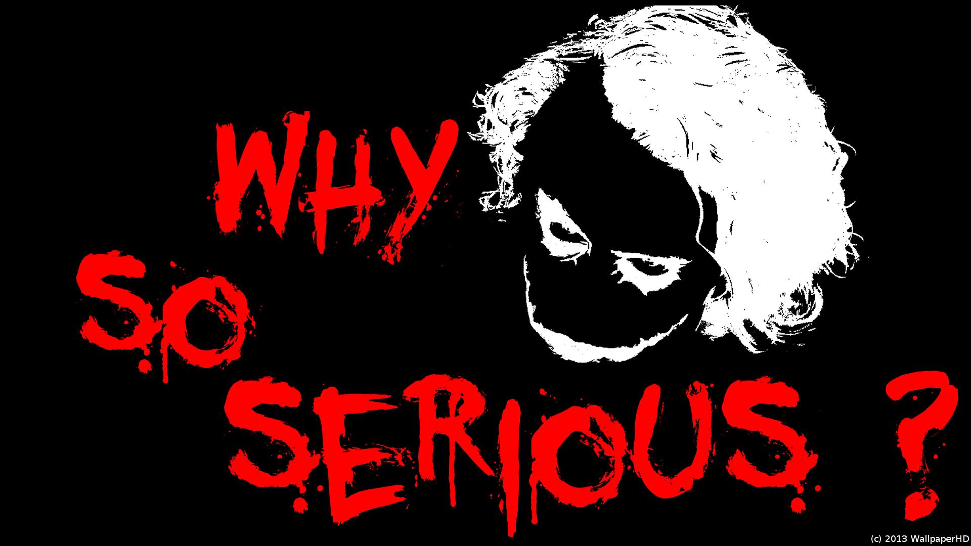 Why So Serious Joker Wallpaper By WallpaperHD