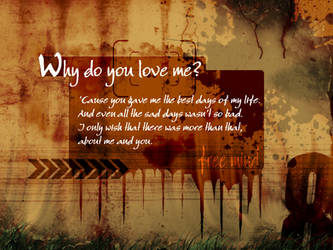 Why do u love me?