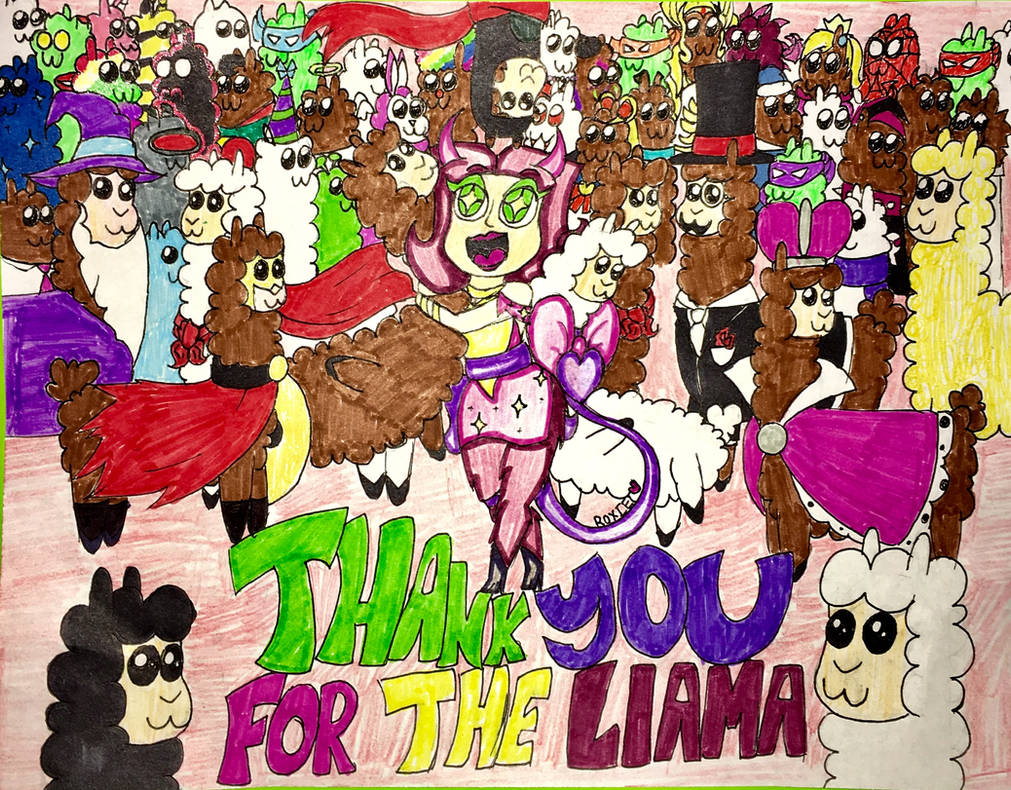 Thank You For The Llamas~