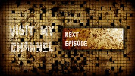 YouTube - End Video: Next Episode by Volldagora