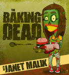 The Baking Dead - janet M-Zombie'd