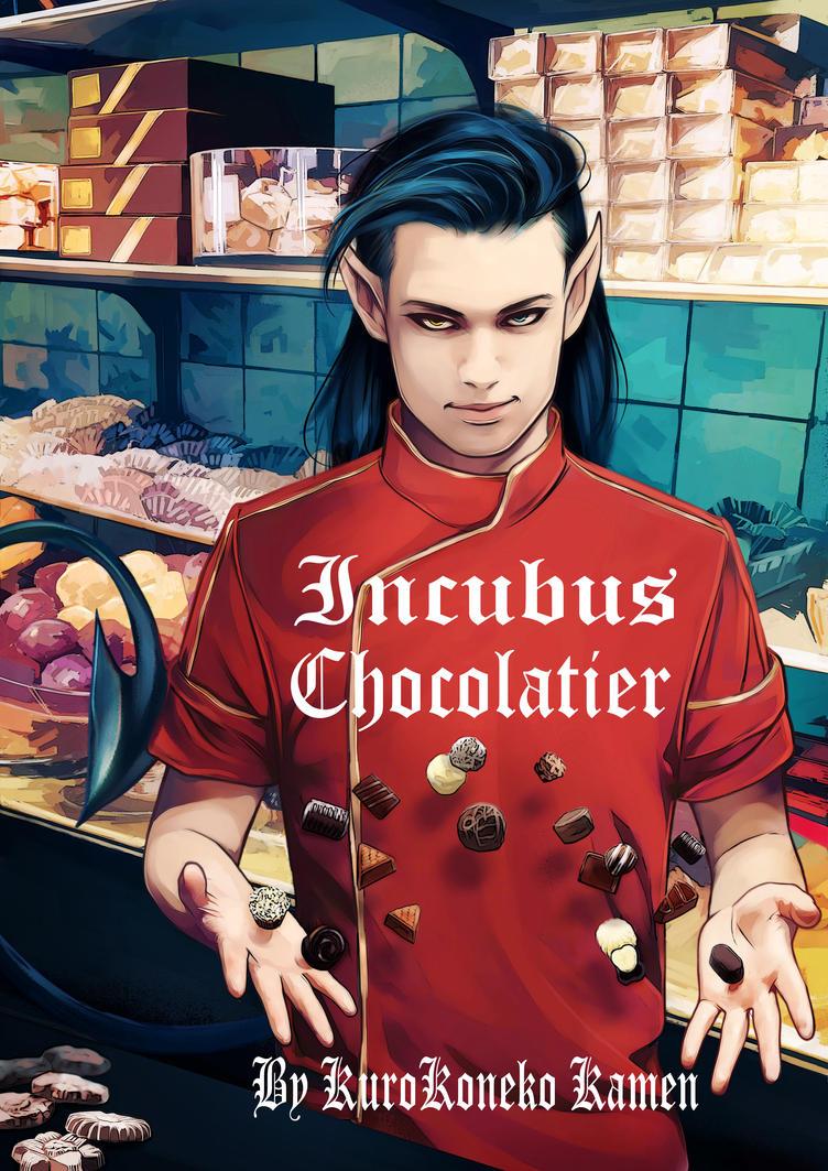 Incubus Chocolatier Published! by KuroKoneko-Kamen
