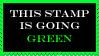 Go green stamp by HisPaperAngel