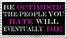 Be Optimistic Stamp by HisPaperAngel