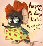 Happy B-day, Vulli!