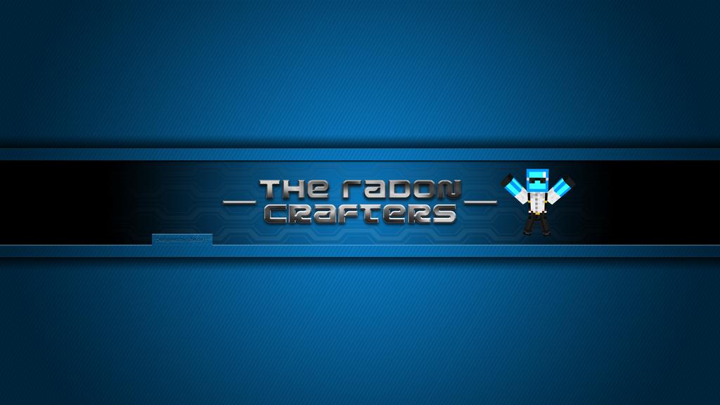 The Radon Crafters Youtube Banner V1 by sh4de17 on DeviantArt