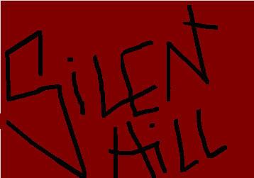 Silent Hill?