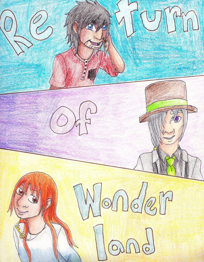Return of Wonderland Cover by emilyk949