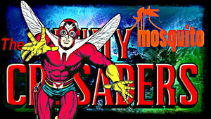 Mosquito (Tommy Troy) Mighty Crusaders Network
