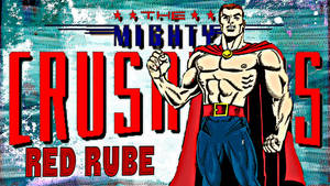 Red Rube / Mighty Crusaders Network