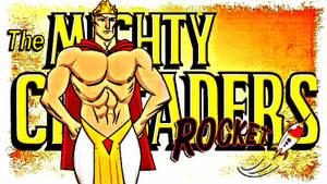 Rocket / Mighty Crusaders Member