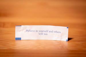 Fortune Cookie Wisdom - Believe In Yourself