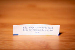 Fortune Cookie Wisdom - Shopping