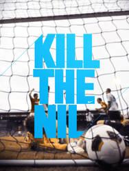 Kill the Nil feat. Silzz