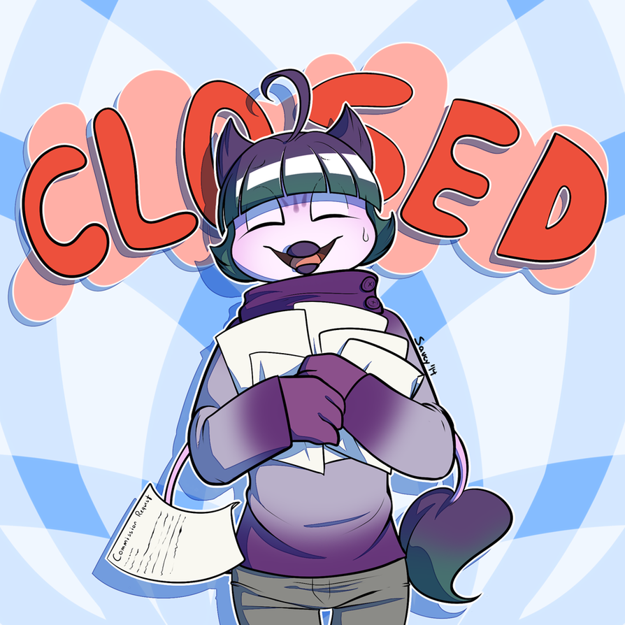 Commissions are CLOSED by SaucyMcFuzzy