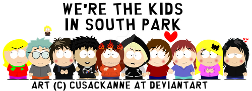We're the kids in South Park - WIP *GIFT*