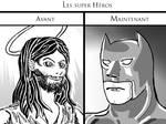 Les Super-Heros : avant/apres