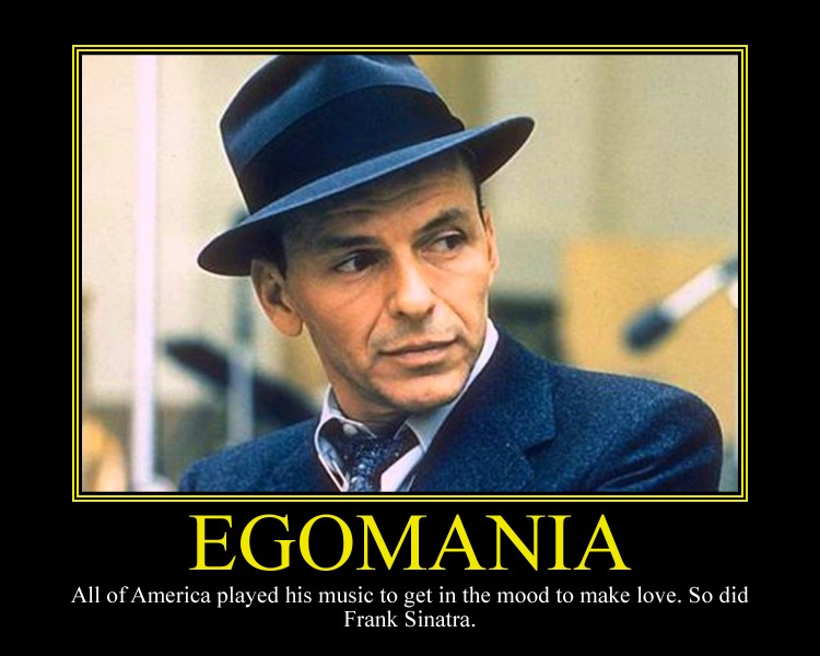 Egomania Motivational Poster by DaVinci41