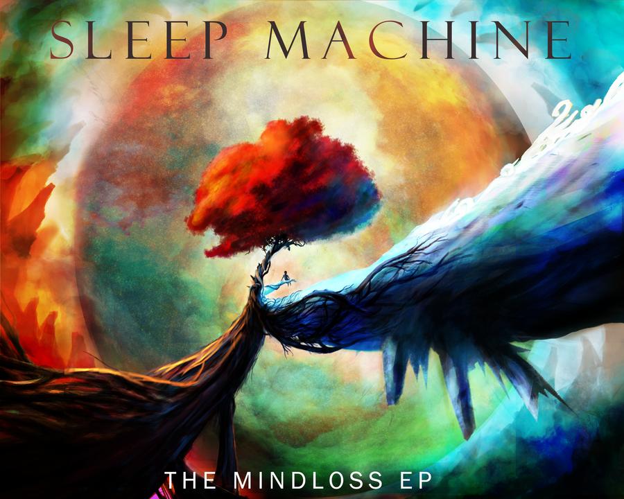 The Mindloss EP - Sleep Machine by Borruen