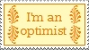 Im an optimist by thebluemaiden