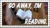 Go away reading stamp by thebluemaiden