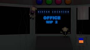 Sister Location Office WIP2