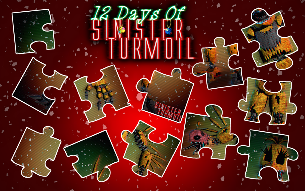 12 Days of Sinister Turmoil [ALL PIECES] by ANGUs-GAMEs