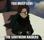 You must love the southern raiders! by BookOfWaterbending