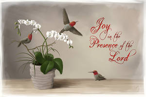 Joy in the Presence of the Lord