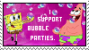 .I support bubble parties. by iWereLupe