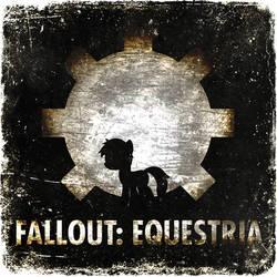 Fallout: Equestria (The Album Cover?) V1 by sitrirokoia