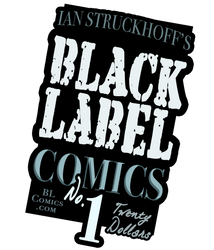 Black Label Comics T-Shirt by IanStruckhoff