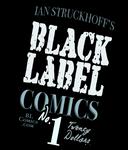 Black Label Comics T-Shirt