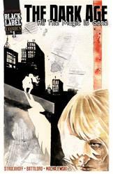 The Dark Age - August 2011 by IanStruckhoff