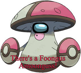 There's a Foongus Amogus!