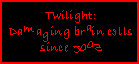 Twilight is so smurt by paintedbluerose