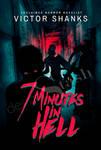 7 Minutes in Hell - Ref #HR0031 by DesignStash