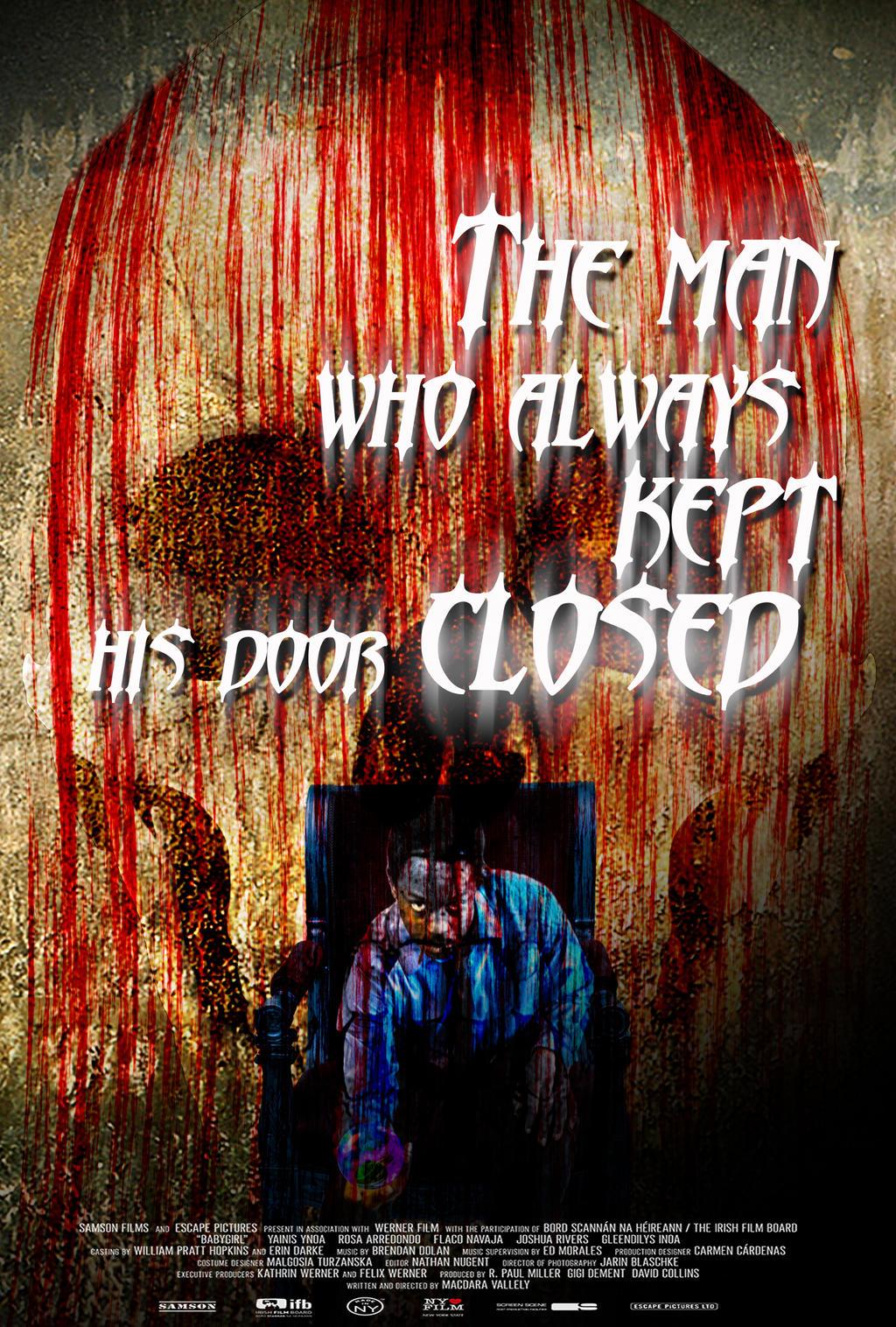 The man who always kepy has door closed
