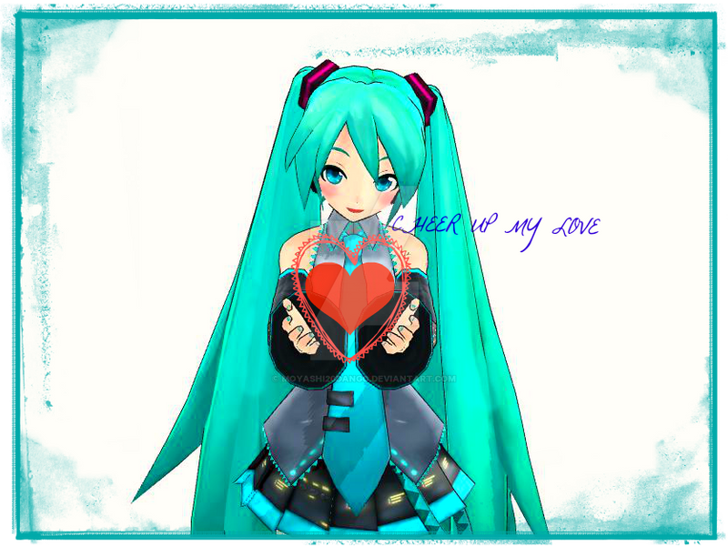 Cheer Up I Love You By Moyashi20dango On Deviantart