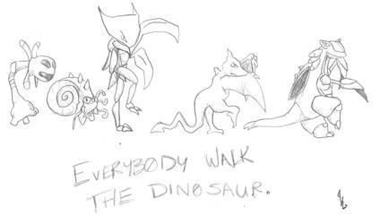 Every-Poke Walk the Dinosaur.