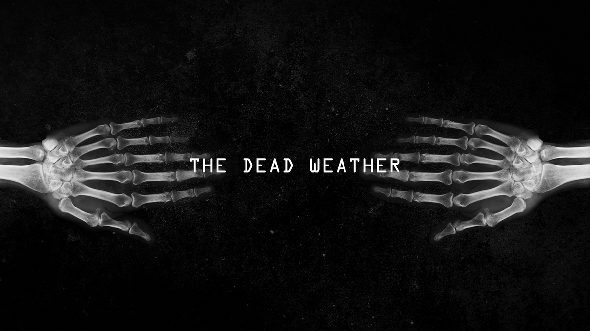 The Dead Weather by Mennisian